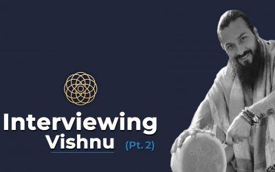 Vishnu (Pt. 2)